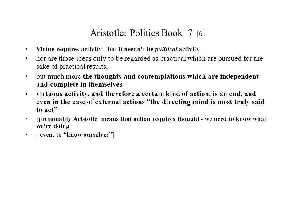 Aristotle: Politics Book 7 [6]